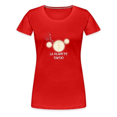 Design 001 de LA_PLANETE_TAKOO - T-shirt Premium Femme