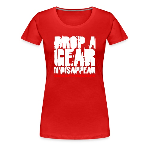 BRAAPYOURLIFE DROPAGEAR - Frauen Premium T-Shirt