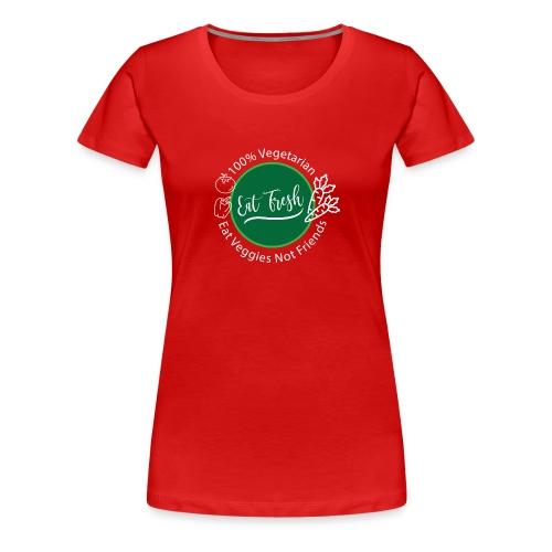 Gezond eten vegetarische t-shirt - Vrouwen Premium T-shirt