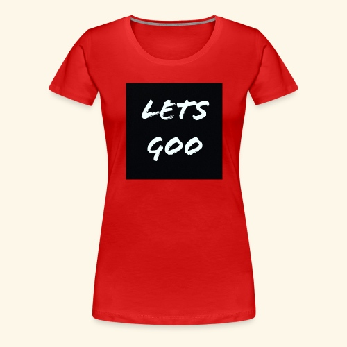 lets goo - Premium-T-shirt dam