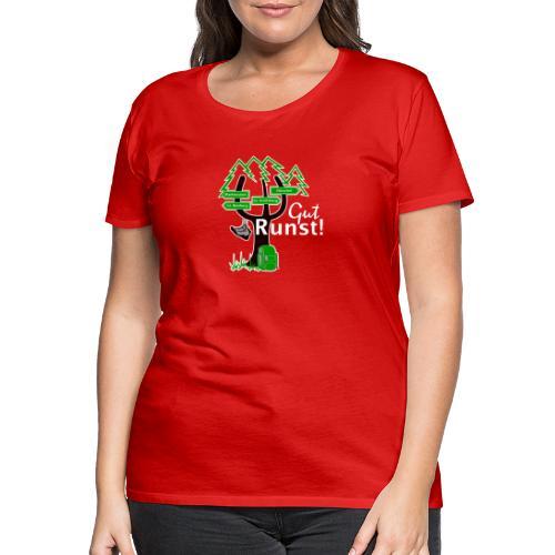 Gut Runst! - Der Rennsteiggruß - Frauen Premium T-Shirt