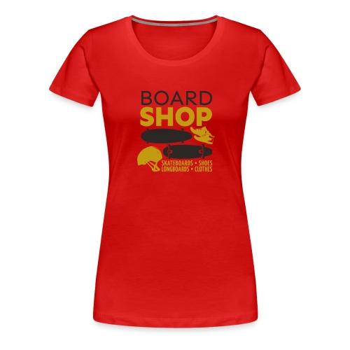 Boardshop - Women's Premium T-Shirt