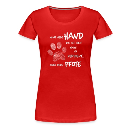 Hand Pfote Hund - Frauen Premium T-Shirt