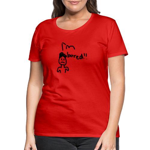Im Bored Merch - Women's Premium T-Shirt