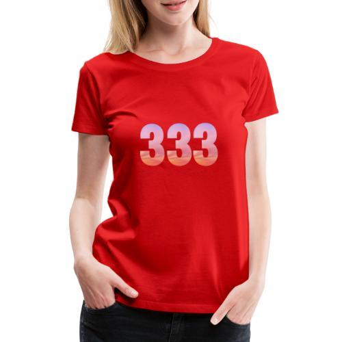333 vous étes entouré de maitres ascensionnés - T-shirt Premium Femme