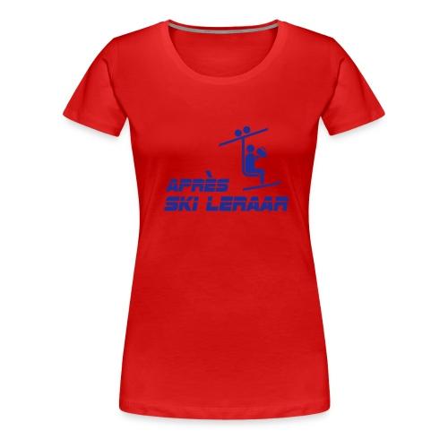 apres ski leraar - Vrouwen Premium T-shirt