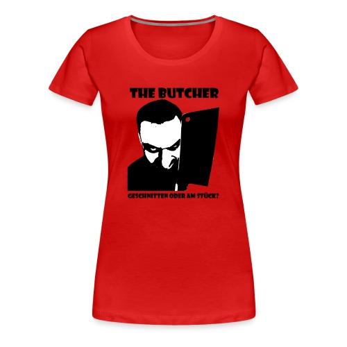 The Butcher - Frauen Premium T-Shirt