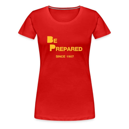 Be Prepared - Women's Premium T-Shirt