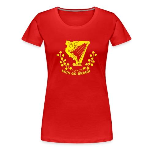 Erin Go Bragh! - Women's Premium T-Shirt