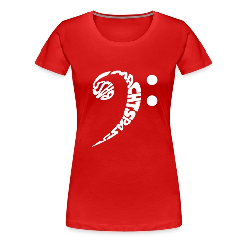 Bass Macht Spass - Frauen Premium T-Shirt