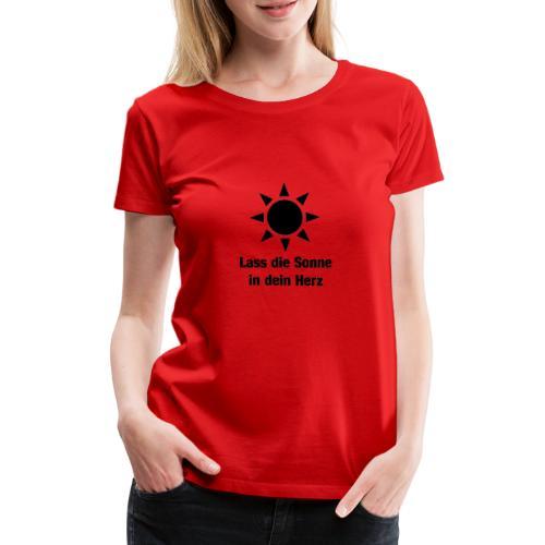 Sonne im Herzen - Frauen Premium T-Shirt