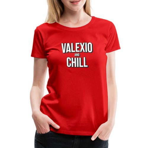 Valexio And Chill T-shirt - Premium-T-shirt dam