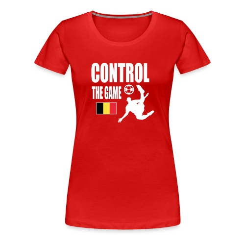 Control The Game Belgium - Vrouwen Premium T-shirt