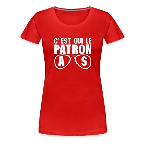 c est qui le patron lunette as poker - T-shirt Premium Femme