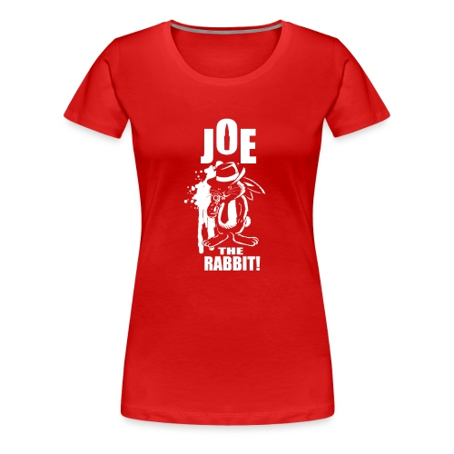 Joe The Rabbit! - Maglietta Premium da donna