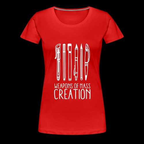 Weapons of mass creation (1c) - T-shirt Premium Femme