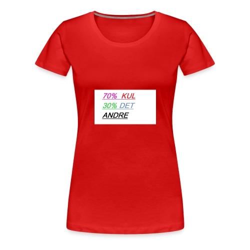 kul - Premium T-skjorte for kvinner