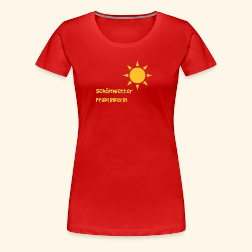 Schönwetterpadfinderin - Frauen Premium T-Shirt