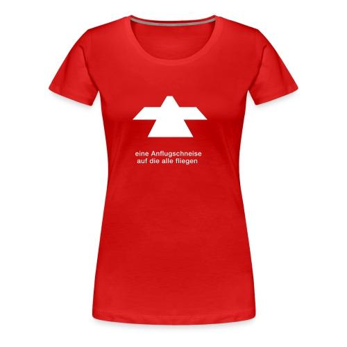 flugschneise - Frauen Premium T-Shirt