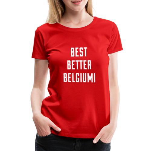 best better belgium België - T-shirt Premium Femme