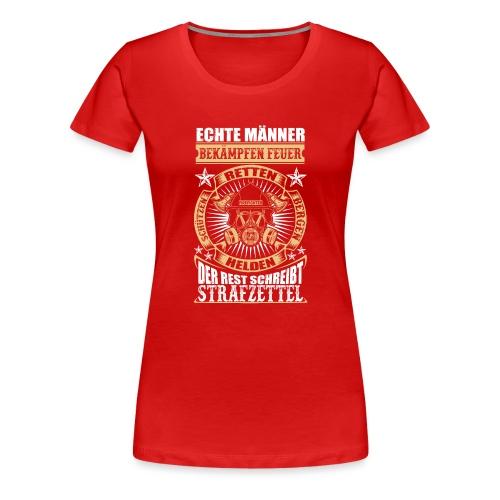 Feuerwehr Echte Männer - Frauen Premium T-Shirt