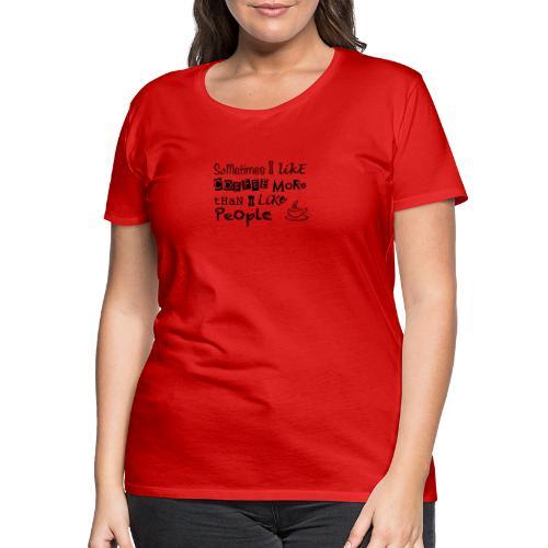 coffeelove - Women's Premium T-Shirt