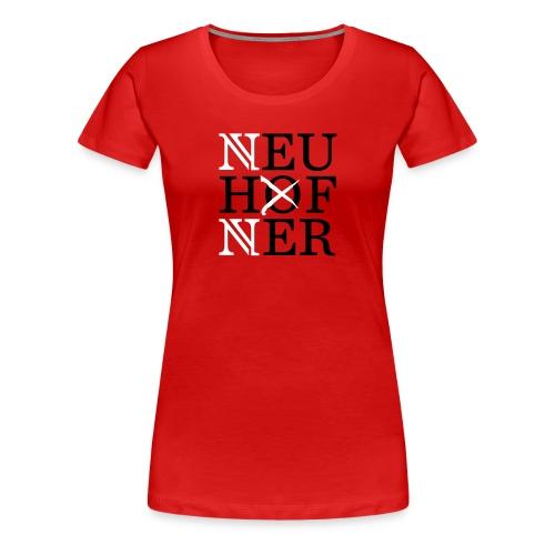 Neuhofner - Frauen Premium T-Shirt