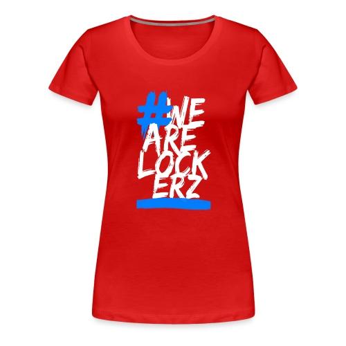 We Are Lockerz - Maglietta Premium da donna