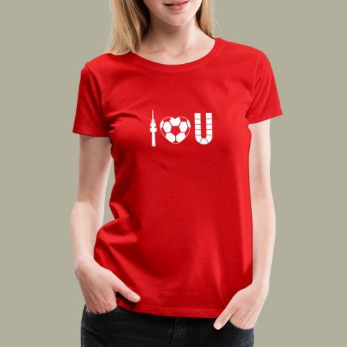 Dortmund I Love U - Frauen Premium T-Shirt