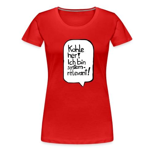 10 05 fts schild kohle her cs2 - Frauen Premium T-Shirt