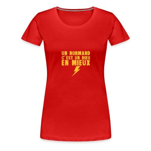 un normand dieu en mieux foudre - T-shirt Premium Femme