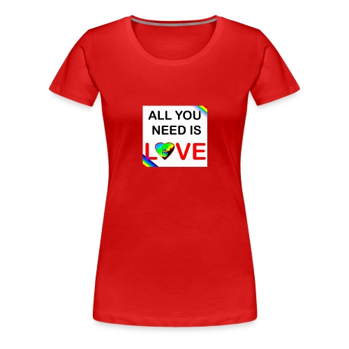 all you need is peace and love - T-shirt Premium Femme