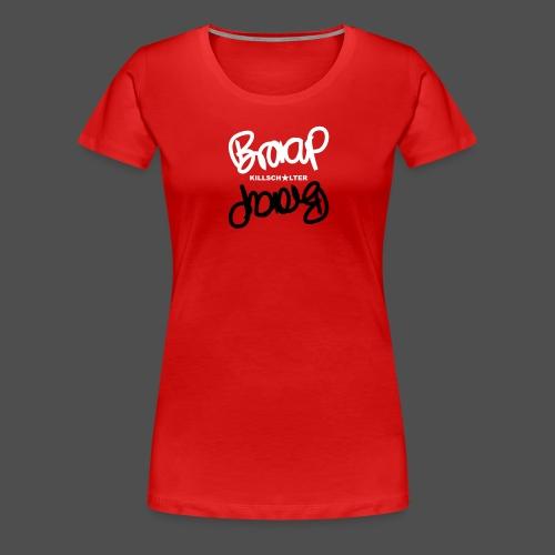 braap 7BR04 - Women's Premium T-Shirt