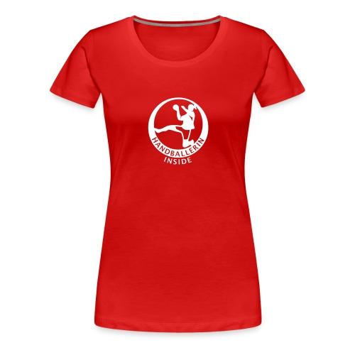 Handballerin inside - Frauen Premium T-Shirt