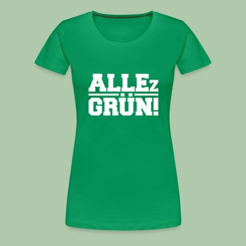 allezgruen weisstrans 15001 - Frauen Premium T-Shirt