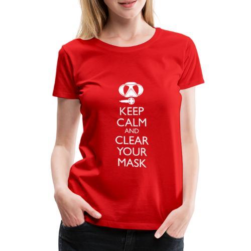 Keep Calm and clear your Mask Männer Tank Top - Frauen Premium T-Shirt