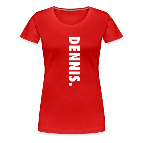 Dennis png - Frauen Premium T-Shirt