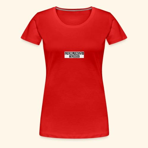 Lieblings-Teddy - Frauen Premium T-Shirt