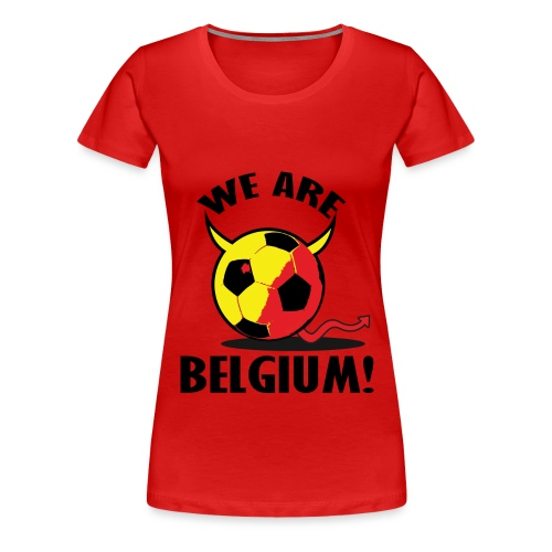 We Are Belgium - Vrouwen Premium T-shirt