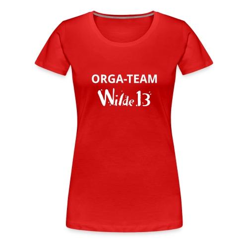 Wilde 13 Orga Team vorne - Frauen Premium T-Shirt