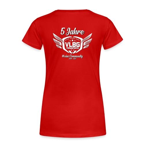 5 Jahre VLBG - SPECIAL EDITION - Frauen Premium T-Shirt