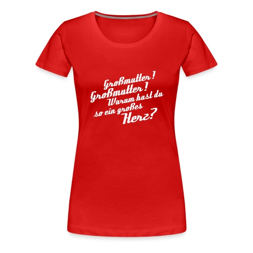 Großmutter - Vorderseite - Frauen Premium T-Shirt