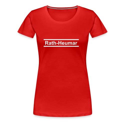 rath heumar - Frauen Premium T-Shirt