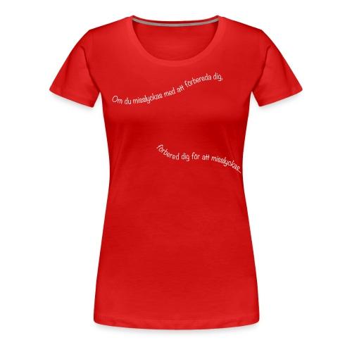 foerberedelser - Premium-T-shirt dam