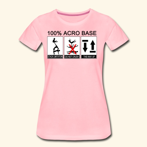 100% Acro Base - Women - Women's Premium T-Shirt