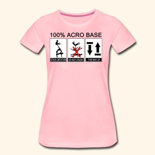 100% Acro Base - Women - Women's Premium T-Shirt