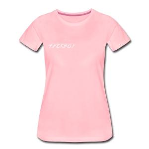 Fxckboy - Vrouwen Premium T-shirt