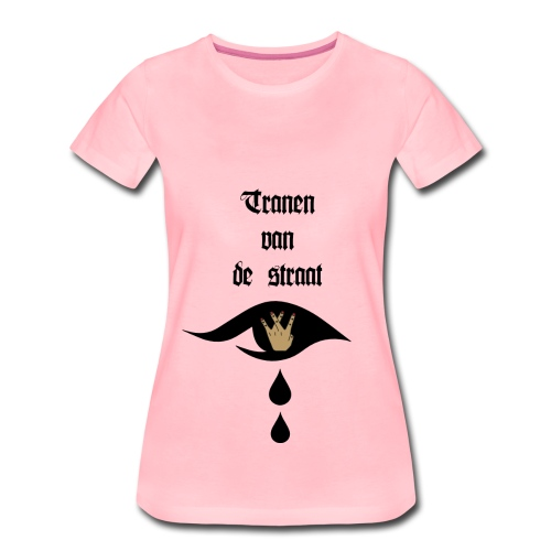 Tranen van de straat - Vrouwen Premium T-shirt