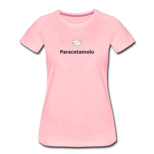 Paracetamolo Pasticca - Maglietta Premium da donna