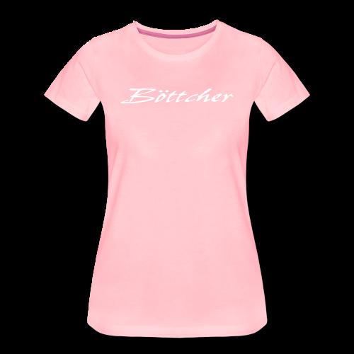 Böttcher Schriftzug - Frauen Premium T-Shirt